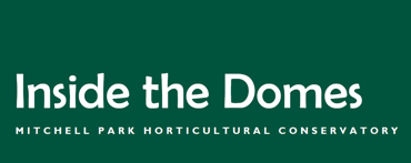 Inside the Domes Newsletter